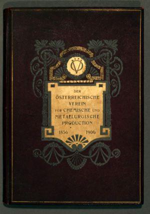 MUO-025038: Der Österreichische Verein für Chemische und Metallurgische Production 1856-1906.: knjiga